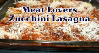 Meat Lovers Zucchini Lasagna