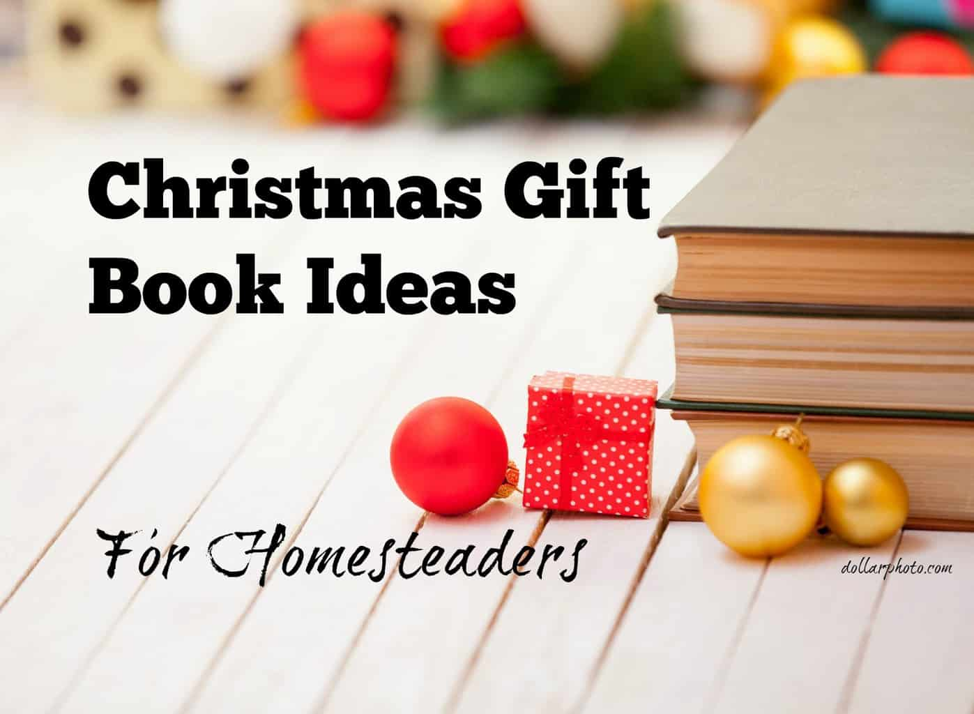 Christmas Gift Book Ideas for Homesteaders