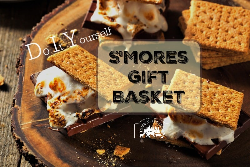DIY S'Mores Gift Basket is Perfect for Families