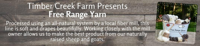 Free Range Yarn from Timber Creek Farm