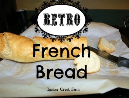 Timber Creek Farm Retro French Bread