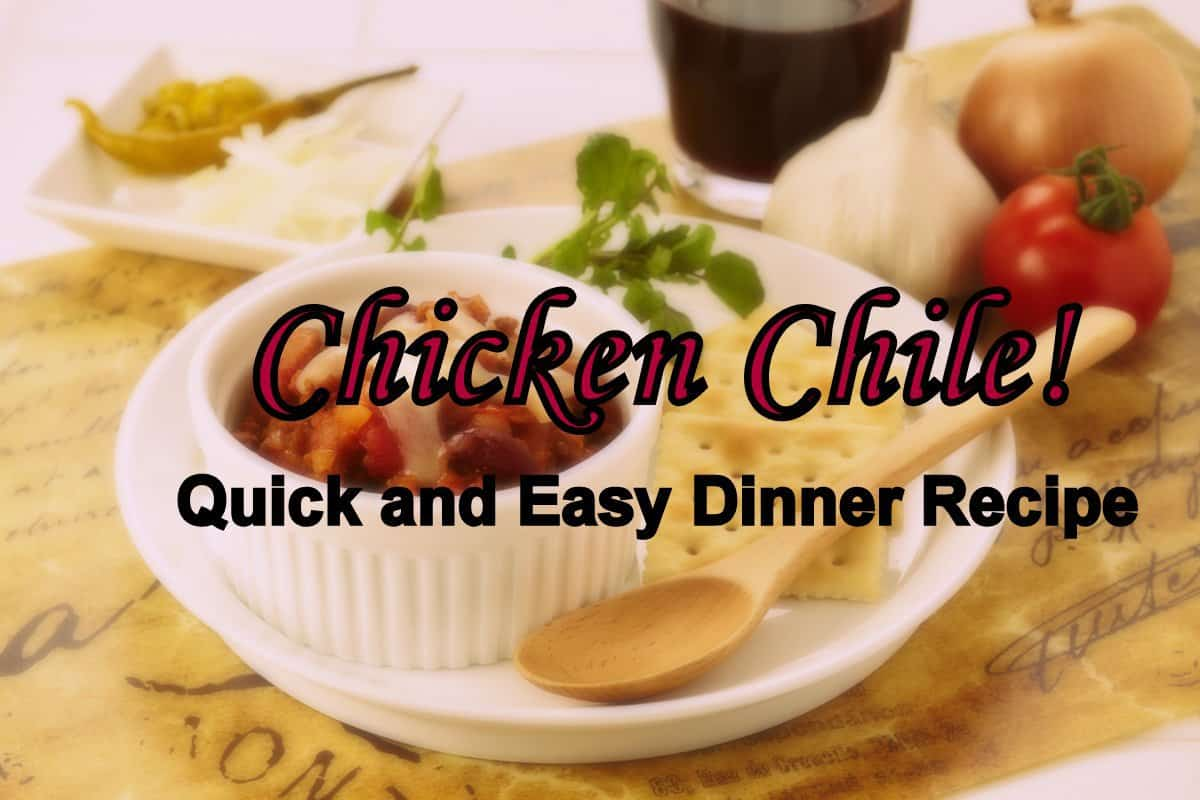 Chicken Chile Quick and Easy Dinner