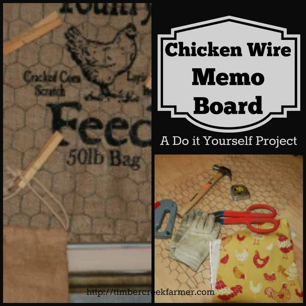 Chicken Wire Memo Board - Do It Yourself - Timber Creek Farm