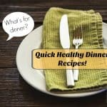 Quick Healthy Dinner Recipes