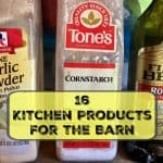Common Kitchen Products for the Barn and Coop