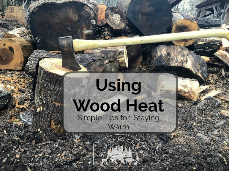 using wood heat