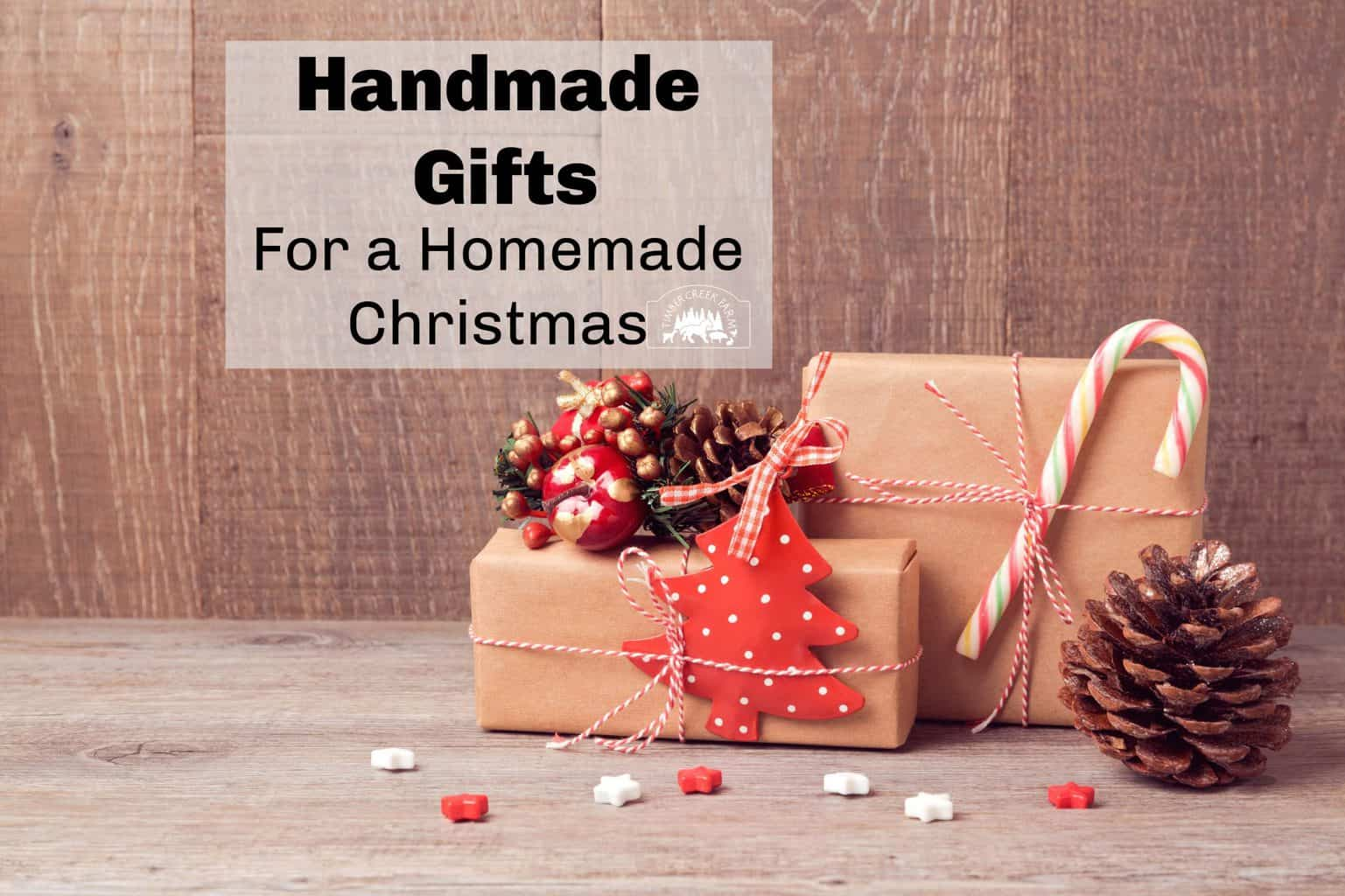Handmade gifts for a homemade Christmas. Handmade gifts are a tradition. Remember last year when you promised yourself you would make homemade gifts all  year long? And here we are. Searching for all the quick handmade gifts to give to our family and friends.