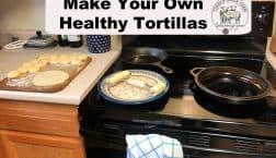 Making homemade healthy tortillas
