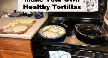 Making homemade healthy tortillas