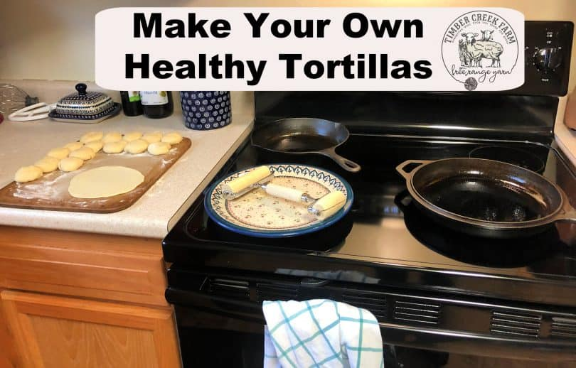 How to make healthy tortillas from scratch